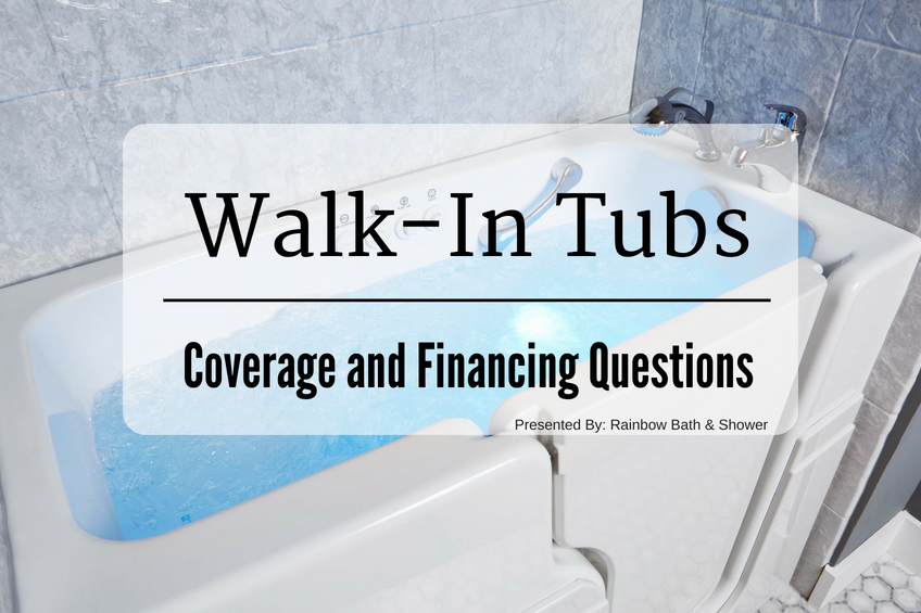 Walk in tubs coverage financing questions rainbow bath shower for Does medicare cover bathroom equipment